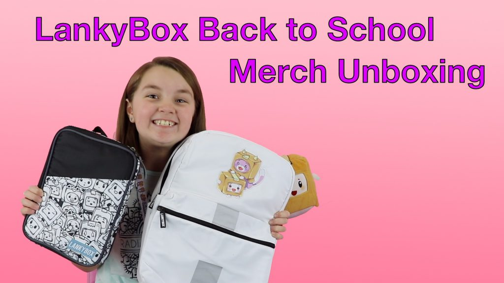 LankyBox Back to School Merch Unboxing