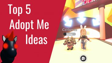 Top 5 Adopt Me Ideas
