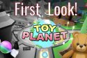 Roblox Toy Planet Game