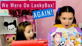 We Were On LankyBox Again